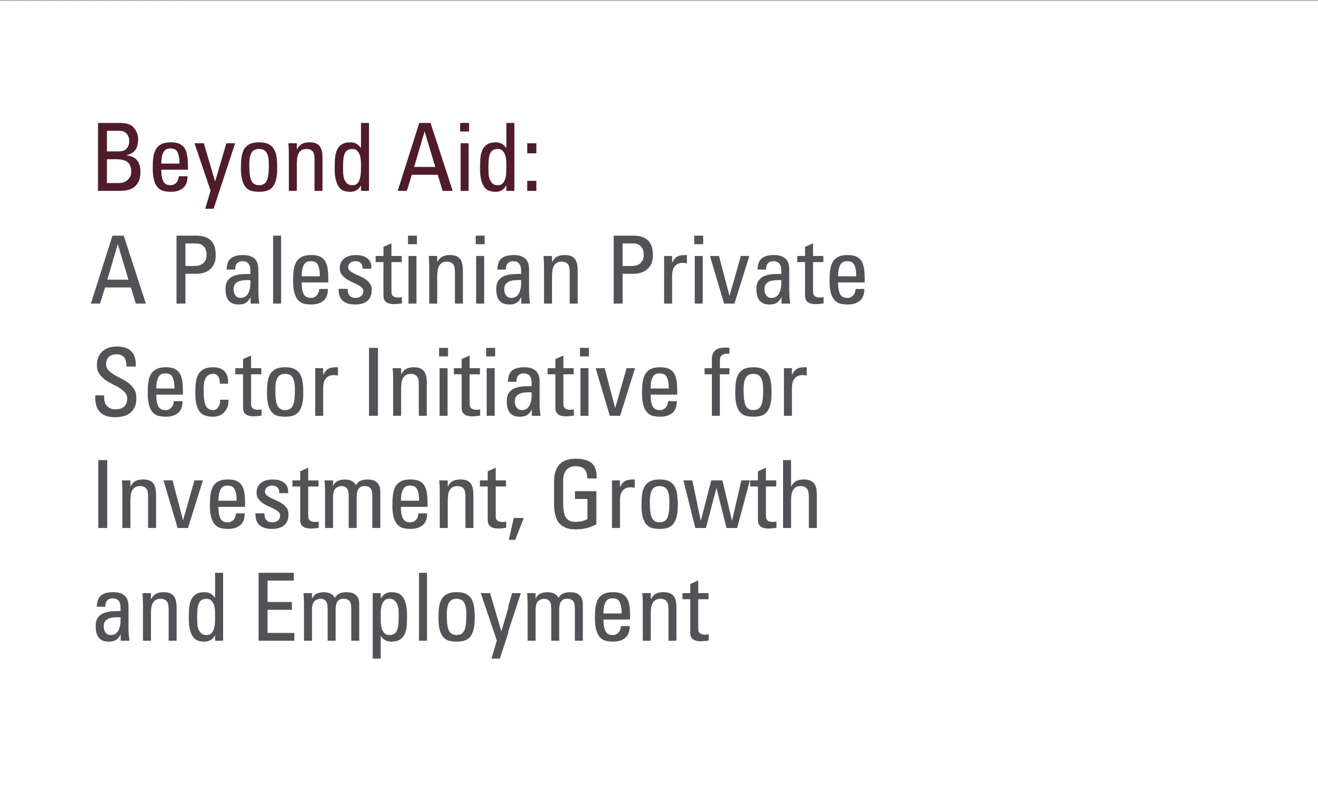 Beyond Aid: a Palesinian Economic Primer